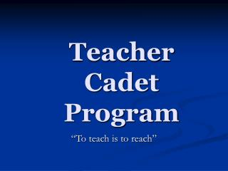 Teacher  Cadet  Program