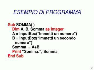 Somma = A + B