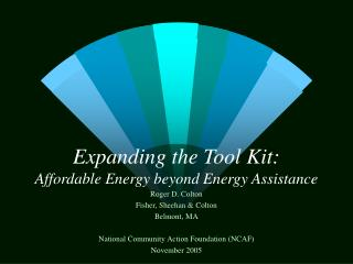 Expanding the Tool Kit: Affordable Energy beyond Energy Assistance
