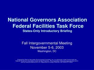 National Governors Association  Federal Facilities Task Force States-Only Introductory Briefing