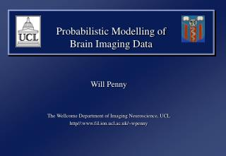 Probabilistic Modelling of  Brain Imaging Data