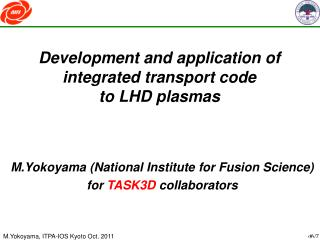 Development and application of integrated transport code  to LHD plasmas