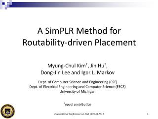 A SimPLR Method for Routability-driven Placement