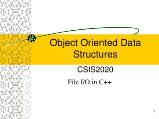 Object Oriented Data Structures CSIS2020
