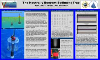 "The Neutrally Buoyant Sediment Trap A new tool for ""Twilight Zone"" exploration"