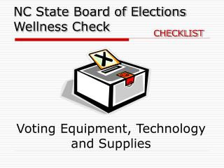 Voting Equipment, Technology and Supplies