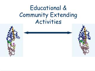 Educational & Community Extending Activities