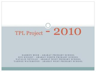 TPL Project   - 2010
