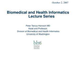 Biomedical and Health Informatics Lecture Series