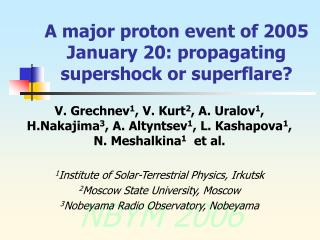 A major proton event of 2005 January 20: propagating supershock or superflare?