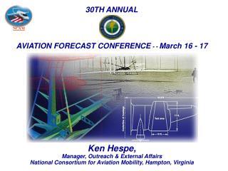Ken Hespe,  Manager, Outreach & External Affairs