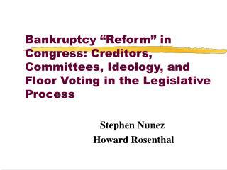 Stephen Nunez Howard Rosenthal