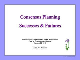 Consensus Planning Successes & Failures