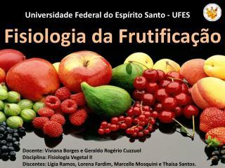 Fisiologia da Frutificação