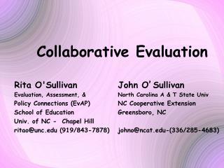 Collaborative Evaluation