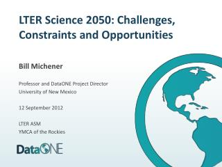 LTER Science 2050: Challenges, Constraints and Opportunities