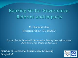 Banking Sector Governance: Reforms and Impacts