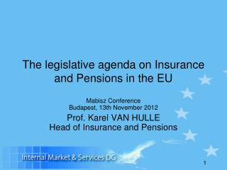 The legislative agenda on Insurance and Pensions in the EU