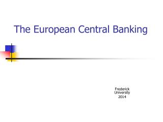 The European Central Banking