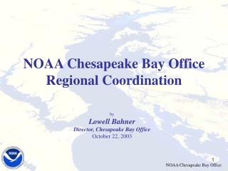 NOAA Chesapeake Bay Office Regional Coordination
