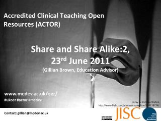 Share and Share Alike:2,  23 rd  June 2011 (Gillian Brown, Education Advisor)