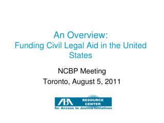 An Overview: Funding Civil Legal Aid in the United States