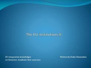 The EU  institutions  II.