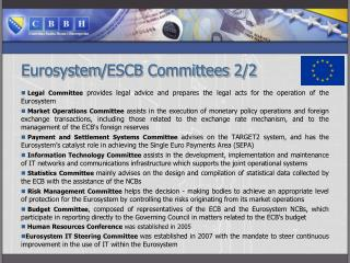 Eurosystem / ESCB  Committees 2/2