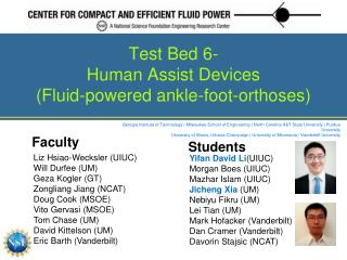 Test Bed 6- Human Assist Devices (Fluid-powered ankle-foot-orthoses)