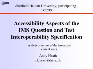 Accessibility Aspects of the IMS Question and Test Interoperability Specification