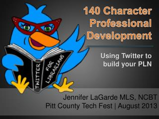 140 Character  Professional  Development