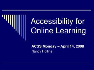 Accessibility for  Online Learning