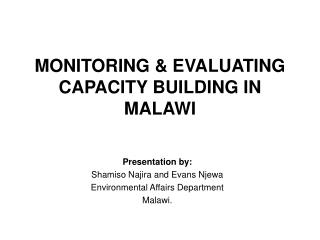 MONITORING & EVALUATING CAPACITY BUILDING IN MALAWI