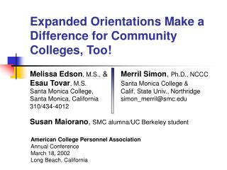 Expanded Orientations Make a Difference for Community Colleges, Too!