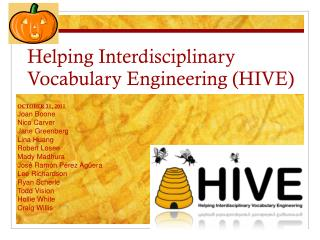 Helping Interdisciplinary Vocabulary Engineering (HIVE)