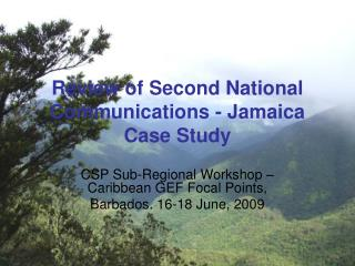 Review of Second National Communications - Jamaica Case Study