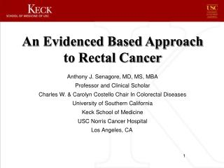 An Evidenced Based Approach to Rectal Cancer