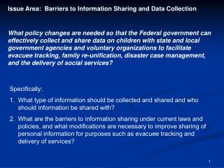 Issue Area:  Barriers to Information Sharing and Data Collection