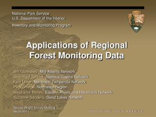 Applications of Regional Forest Monitoring Data