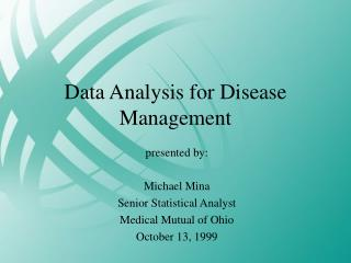 Data Analysis for Disease Management