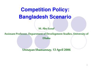 Competition Policy: Bangladesh Scenario