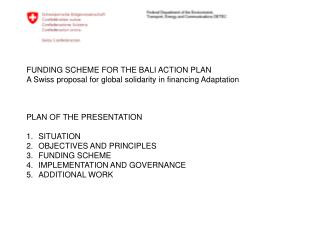 FUNDING SCHEME FOR THE BALI ACTION PLAN