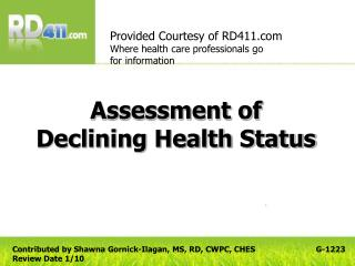 Assessment of Declining Health Status