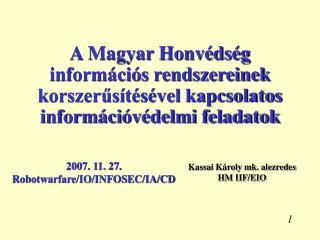 Kassai Károly mk. alezredes HM IIF/EIO