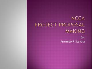 Ncca Project  P roposal  M aking