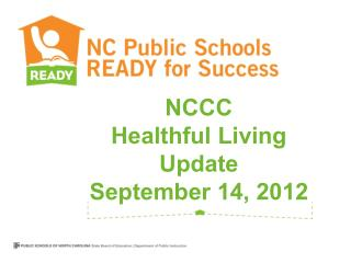 NCCC Healthful Living Update September 14, 2012