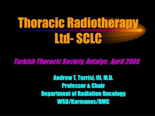 Thoracic Radiotherapy Ltd- SCLC