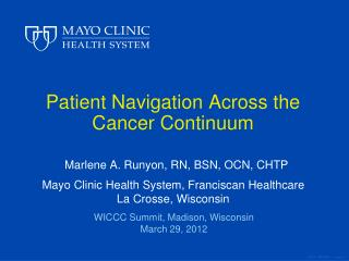 Patient Navigation Across the  Cancer Continuum