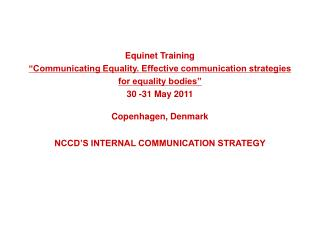 NCCD'S INTERNAL COMMUNICATION STRATEGY
