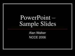 PowerPoint � Sample Slides